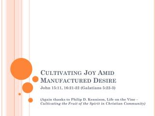 Cultivating Joy Amid Manufactured Desire