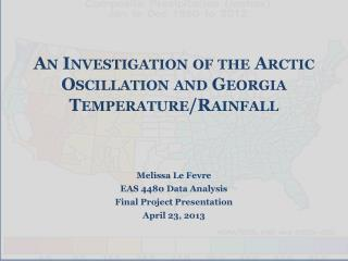 An Investigation of the Arctic Oscillation and Georgia Temperature/Rainfall