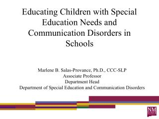Educating Children with Special Education Needs and Communication Disorders in Schools