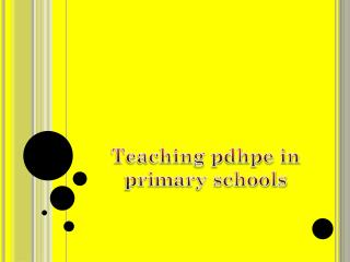 Teaching pdhpe in primary schools
