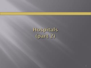 Hospitals (part 2)