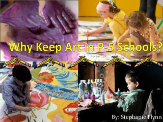Why Keep Art in P-5 Schools?