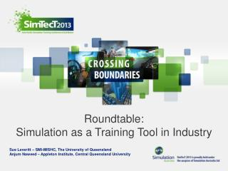 Roundtable: Simulation as a Training Tool in Industry