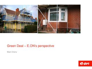 Green Deal �  E.ON�s  perspective