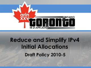 Reduce and Simplify IPv4 Initial Allocations