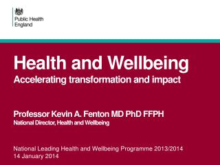 National Leading Health and Wellbeing Programme 2013/2014 14 January 2014