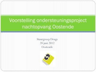 Voorstelling ondersteuningsproject nachtopvang Oostende