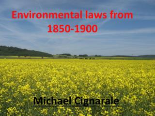 Environmental laws from        1850-1900