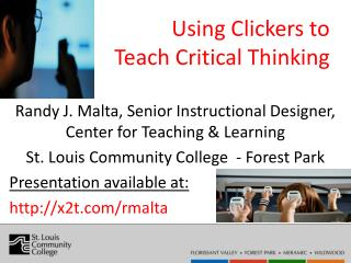 Using  Clickers to                Teach Critical  Thinking