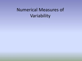 Numerical Measures of Variability