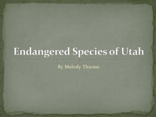 Endangered Species of Utah