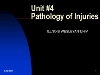 Unit 4 Pathology of Injuries