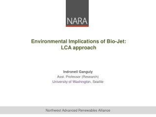 Environmental Implications of Bio-Jet: LCA approach