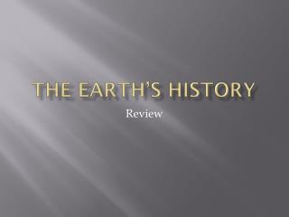The earth's history
