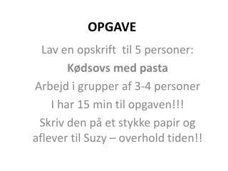 OPGAVE