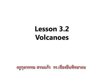 Lesson 3.2 Volcan oes