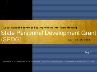 State Personnel Development Grant