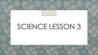 Science Lesson 3