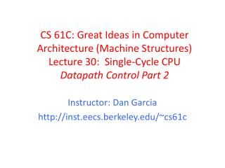 Instructor: Dan Garcia http:// inst.eecs.berkeley.edu /~cs61c