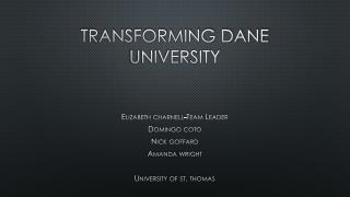 transforming dane university