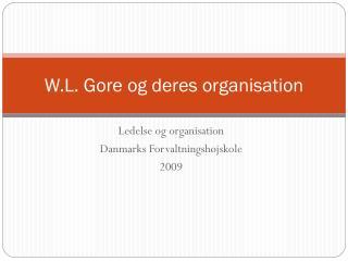 W.L. Gore og deres organisation