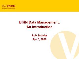 BIRN Data Management: An Introduction