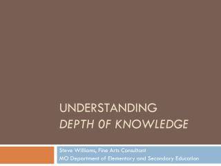 Understanding Depth 0f knowledge