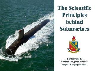 The Scientific Principles behind Submarines