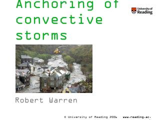 Anchoring of convective storms