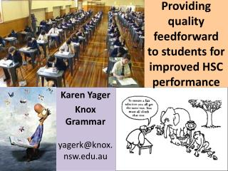 Providing quality feedforward to students for improved HSC performance