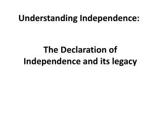 Understanding Independence: