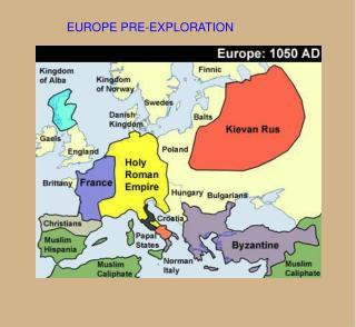 EUROPE PRE-EXPLORATION