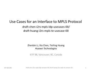Zhenbin Li, Xia Chen, TieYing Huang Huawei Technologies IETF 88, Vancouver, BC, Canada