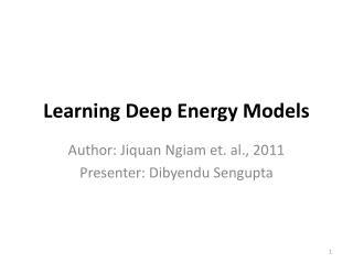 Learning Deep Energy Models