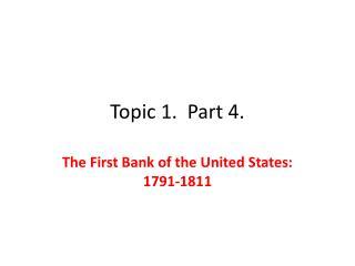 Topic 1.  Part 4.