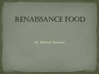 Renaissance Food