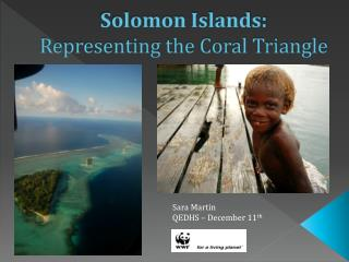 Solomon Islands:  Representing the Coral Triangle