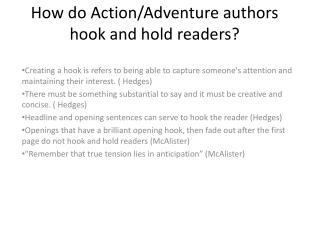 How do Action/Adventure authors hook and hold readers?
