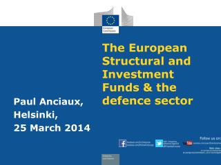 The European Structural and Investment Funds & the defence sector