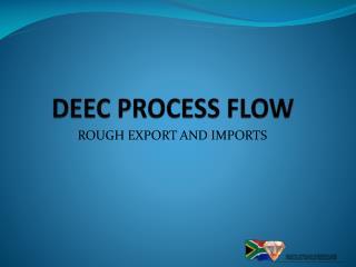 DEEC PROCESS FLOW