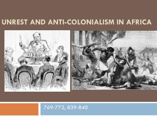 Unrest and Anti-colonialism in Africa