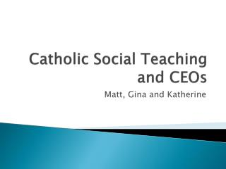 Catholic Social Teaching and CEOs