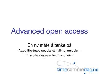 Advanced open access