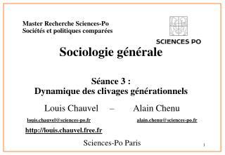 Master Recherche Sciences-Po Soci t s et politiques compar es Sociologie g n rale S ance 3 :  Dynamique des clivages g