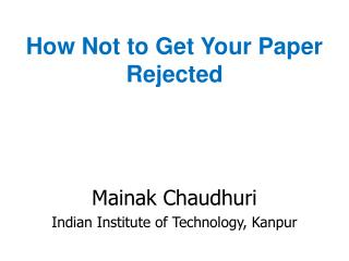 How Not to Get Your Paper Rejected