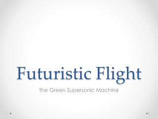 Futuristic Flight