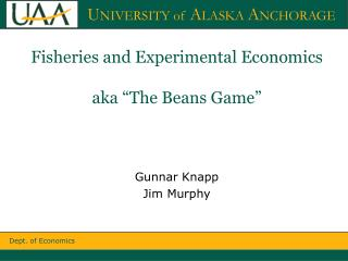 "Fisheries and Experimental  Economics aka "" The Beans Game"""