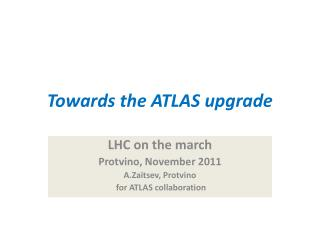 Towards the ATLAS upgrade