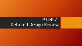 P14452:  Detailed Design Review