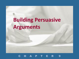 Building Persuasive Arguments